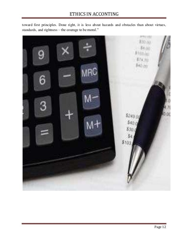 ethics of accounting Abstract outsourcing has been criticized as a practice that destroys jobs and praised as a way to cut costs and remain competitive the accounting.