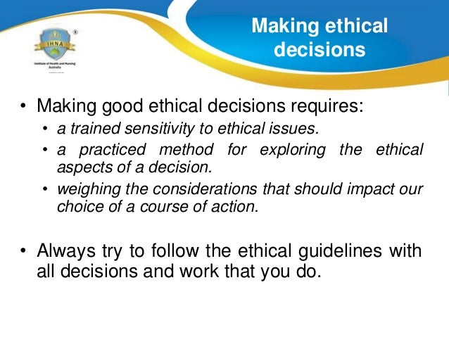 ethical dilemma in aged care What is the difference between legal and ethical issues a: particularly over sensitive issues such as end-of-life care and difference between legal and ethical.