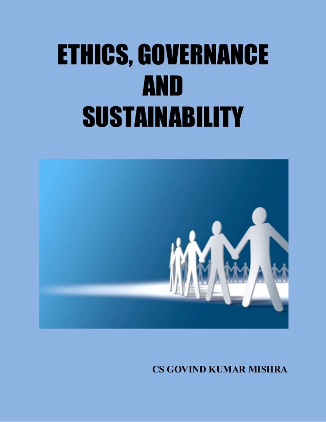 ethics governance Ethics matter to your customers and your partners providing transparency to your data governance policies and the appropriate mechanisms for data owners to truly govern their data at points of.