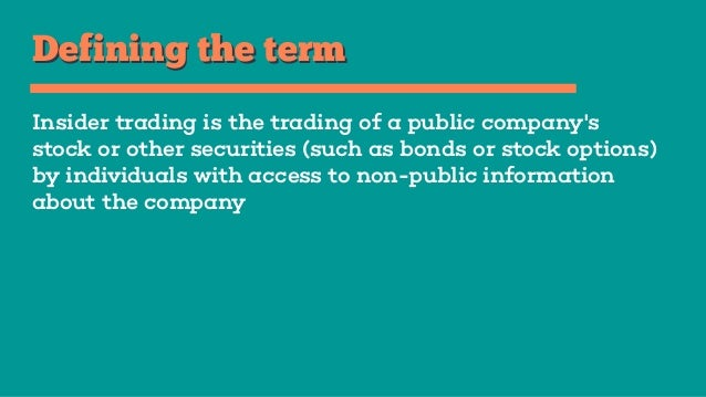 ethics of insider trading Most people in the stock exchange community regard insider trading as amoral, corrupt, and unethical because of the fear that the trading might hurt or weaken the stock exchange itself the size of the stock markets makes most traders fear ashow more content.