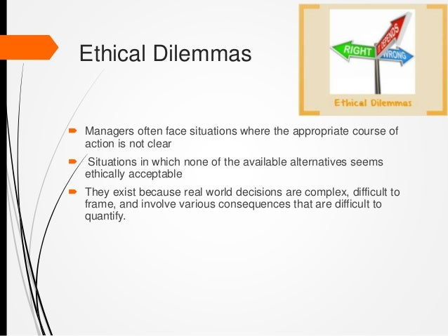 business ethics dilemma This article has several ethical dilemma examples is working after normal business another example of an ethical dilemma involves professional ethics.