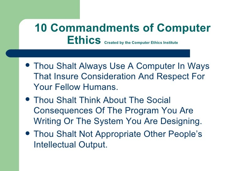 ten commandments of computer ethics essay In 1983 the journal held an essay contest on the topic of computer ethics and published the winning essays in  computer ethics institute ten commandments of.