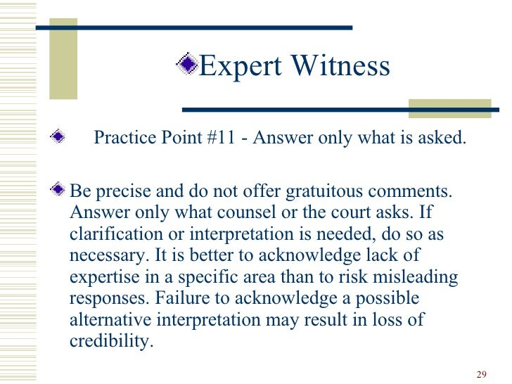 the rules and qualifications of an expert witness What is an expert witness supporting justice when expert evidence is called for in a court of lawit's time to call in the expert witness in so many trials, it.