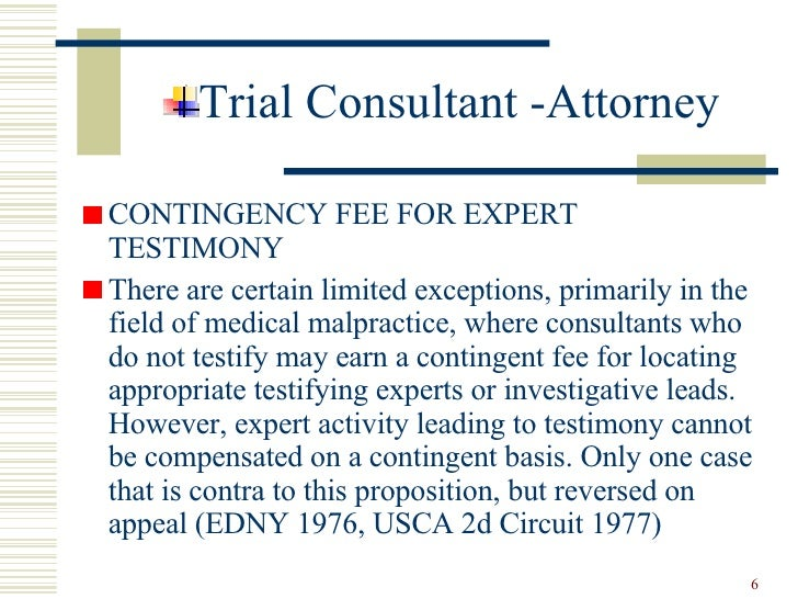 Ethics And The Trial Consultant And Expert Witness