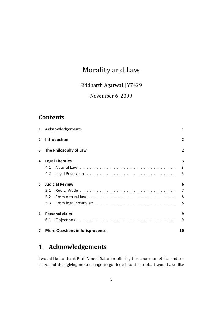 Morality and Law                        Siddharth Agarwal | Y7429                             November 6, 2009    Contents...