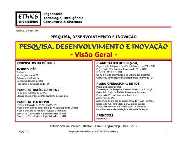 Engenharia EThICS                  Tecnologia, Inteligência ENGINEERING             Consultoria & SistemasEThICS 039.BE01....