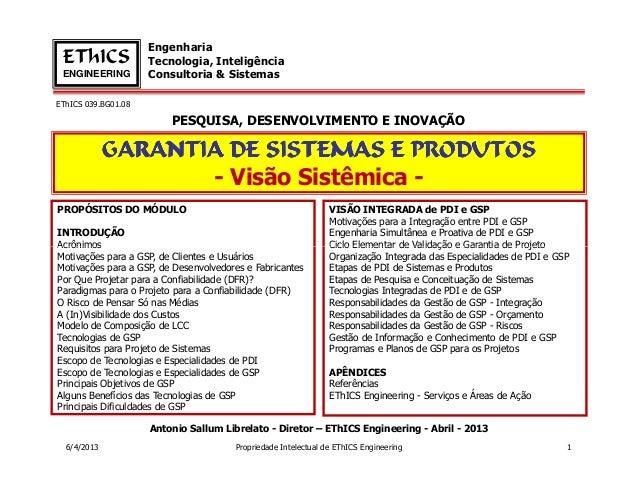 Engenharia EThICS              Tecnologia, Inteligência ENGINEERING         Consultoria & SistemasEThICS 039.BG01.08      ...