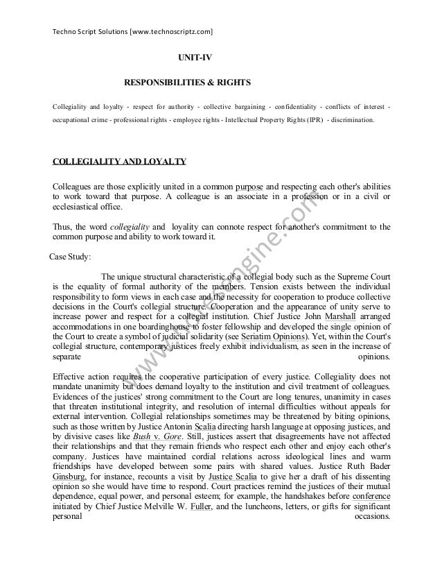 Techno  Script  Solutions  [www.technoscriptz.com]      UNIT-IV RESPONSIBILITIES & RIGHTS Collegiality and loyal...