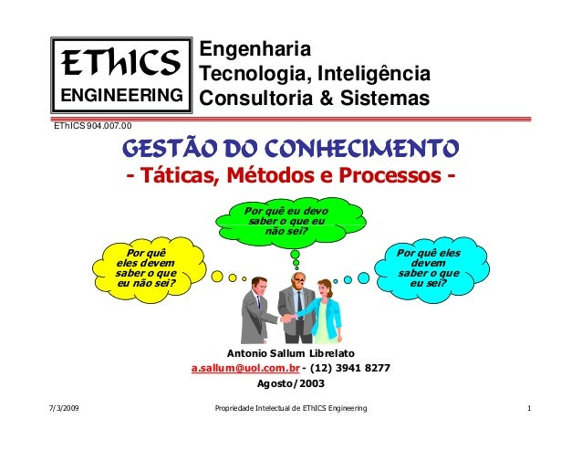 Engenharia   EThICS     Tecnologia, Inteligência  ENGINEERING Consultoria & Sistemas EThICS 904.007.00               GESTÃ...