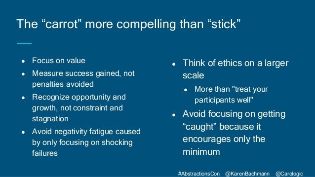 #AbstractionsCon @KarenBachmann @Carologic ● Focus on value ● Measure success gained, not penalties avoided ● Recognize op...