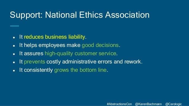 #AbstractionsCon @KarenBachmann @Carologic ● It reduces business liability. ● It helps employees make good decisions. ● It...