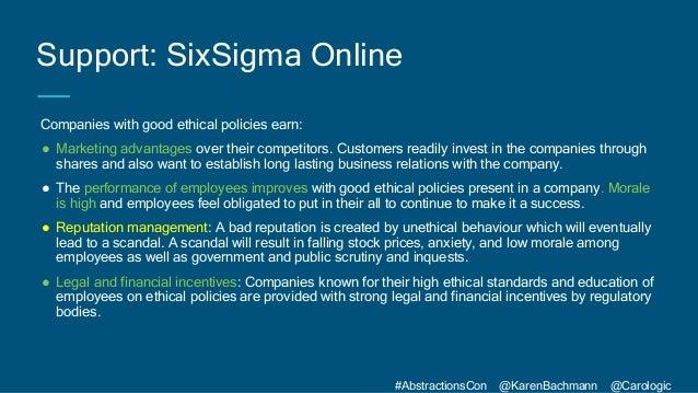 #AbstractionsCon @KarenBachmann @Carologic Companies with good ethical policies earn: ● Marketing advantages over their co...