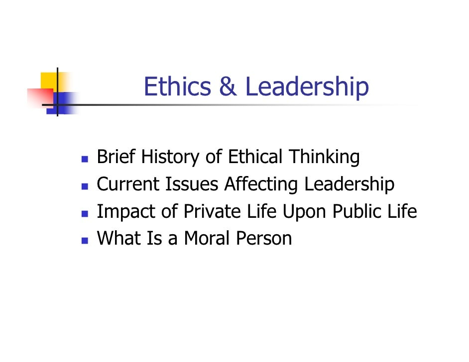how will ethical issues affect leadership Ethical and legal issues − school leaders must model and promote an understanding of ethical and legal issues related to the use of technology spotlight overview 3.