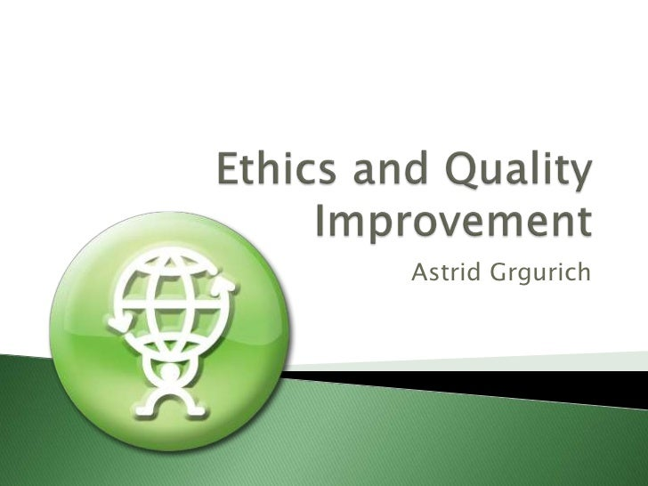 ethics in quality Maintaining commitments to quality practice settings 12 continued on next page ethics table of contents continued ethics pub no 41034 isbn 1-894557-41-7.