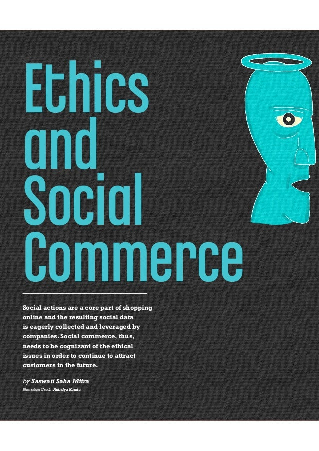 EthicsandSocialCommerceSocial actions are a core part of shoppingonline and the resulting social datais eagerly collected ...