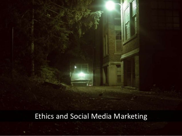 Ethics and Social Media Marketing