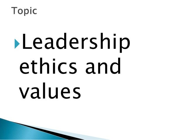 leadership and values The journal of values-based leadership (jvbl) is an international journal, published by valparaiso university's college of business jvbl strives to publish articles that are intellectually rigorous yet of practical use to leaders, teachers, and entrepreneurs and focuses on converging the.