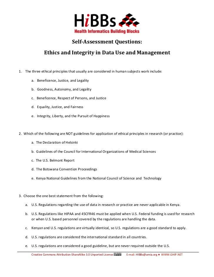 Self-Assessment Questions:                 Ethics and Integrity in Data Use and Management1. The three ethical principles ...