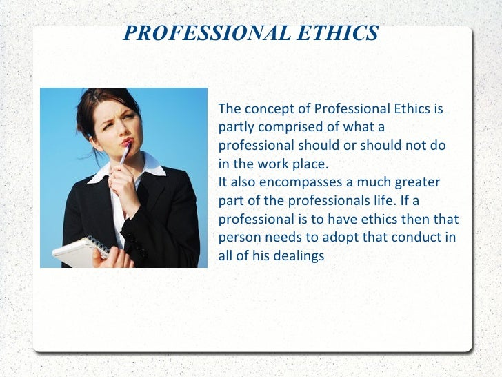 professionalism question and work place Professionalism is highly valued by every organization today and professionals are hardly out of work apply the ten golden rules of professionalism and enjoy a wonderful, professional and.