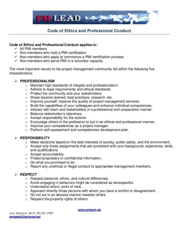 Code of Ethics and Professional ConductCode of Ethics and Professional Conduct applies to:   All PMI members   Non-membe...