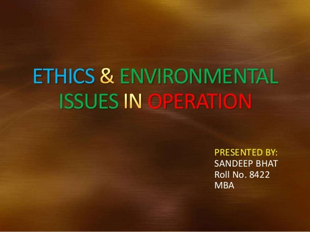 ethical issue in environmental pollutio How green is online shopping  professor of civil and environmental engineering and director of the delaware center for transportation  ethical and green living.