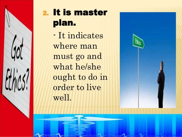 2.   It is master     plan.     - It indicates     where man     must go and     what he/she     ought to do in     order ...