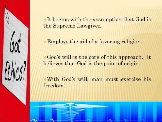 It begins with the assumption that God isthe Supreme Lawgiver.Employs   the aid of a favoring religion.God's will is th...