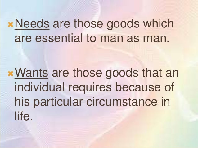 KINDS OF GOOD   Essential and Accidental good        -Essential good are those that fit the natural needs of man as    ma...