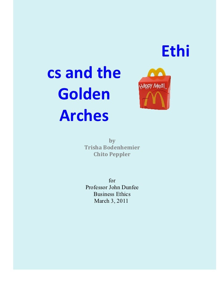 Ethics and the Golden Arches