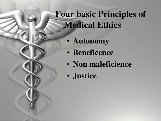 law and ethics in medicine Health law: health law both law and ethics in medicine rest on the principle of self-determination by competent individuals, beneficence.