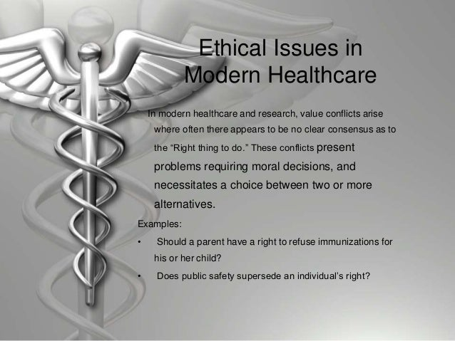 ethical issues facing health care