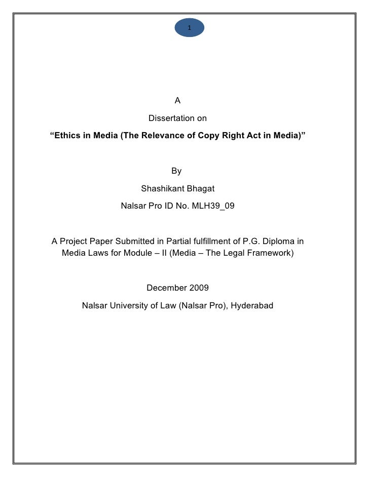 "1                                A                         Dissertation on""Ethics in Media (The Relevance of Copy Right Ac..."