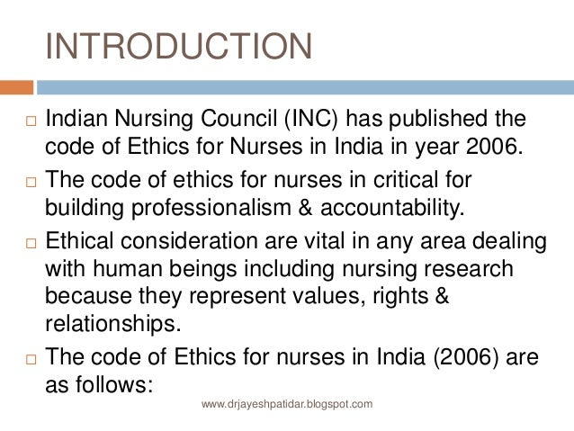 an introduction to nursing ethics Nurses standards apply to all nurses regardless of their roles, job description or  areas of practice — college of nurses of ontario introduction why an ethical.