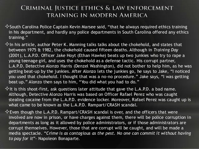 case study on the ethics of the police law essay Ethics in criminal justice essay,  the study of ethics develops the progress of  according to law enforcement code of ethics, all police officers should accept.