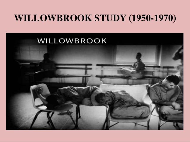 Case: Willowbrook Experiments