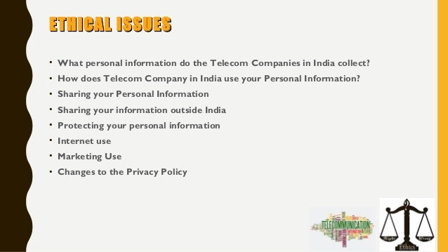 ethical issues in telecom sector What's driving the telecom industry's urge to merge march 21, 2016 competition within the telecommunications industry is fueling mergers and acquisitions, albeit at a slower pace than in years past.