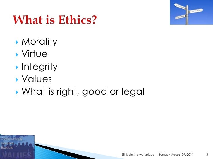 ethical integrity in the workplace Statement of integrity and code of conduct preamble purdue university has a tradition of ethical conduct spanning its history as a land-grant institution, we demonstrate our responsiveness to our constituencies and extend to them access to our knowledge resources.