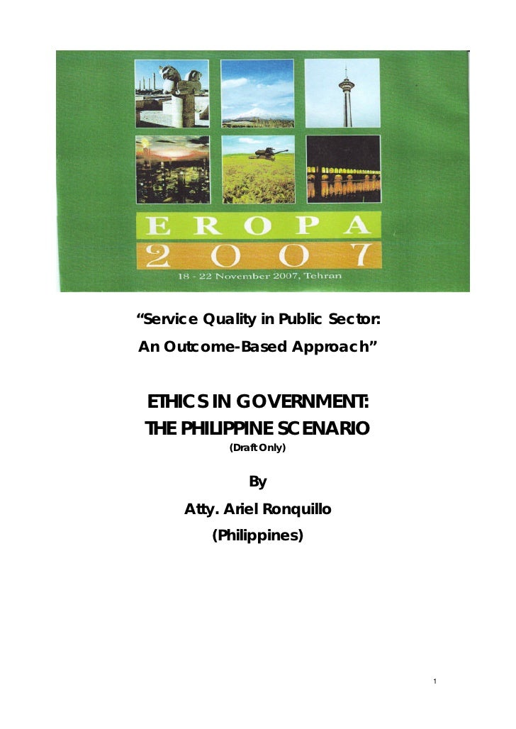 """""""Service Quality in Public Sector:An Outcome-Based Approach"""" ETHICS IN GOVERNMENT: THE PHILIPPINE SCENARIO             (Dr..."""