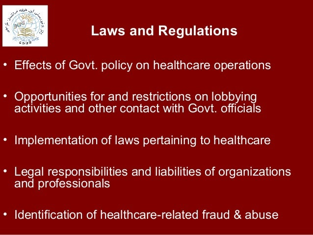 Importance of Laws and Ethics in Healthcare Administration