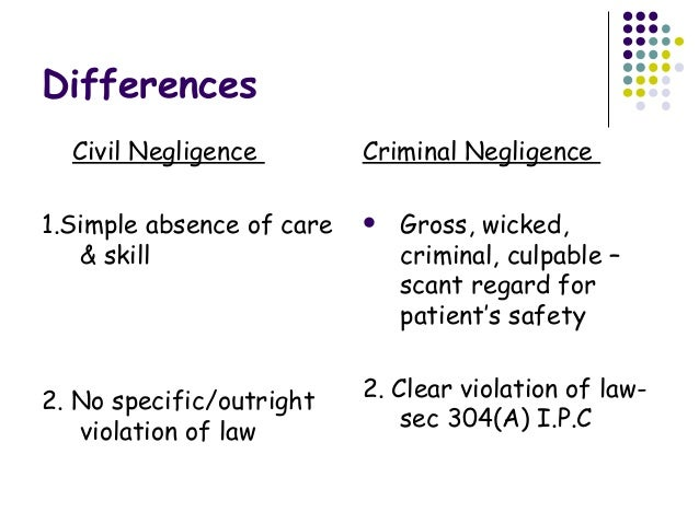difference between negligence and criminal negligence