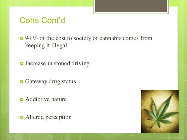 legalization of marijuana ethical egoism There are several marijuana legalization pros and cons and we about marijuana legalization pros and cons - who really wins in the end the legalization of marijuana has been a highly controversial topic for there are tons of people that think it isn't moral or ethical or legalize.