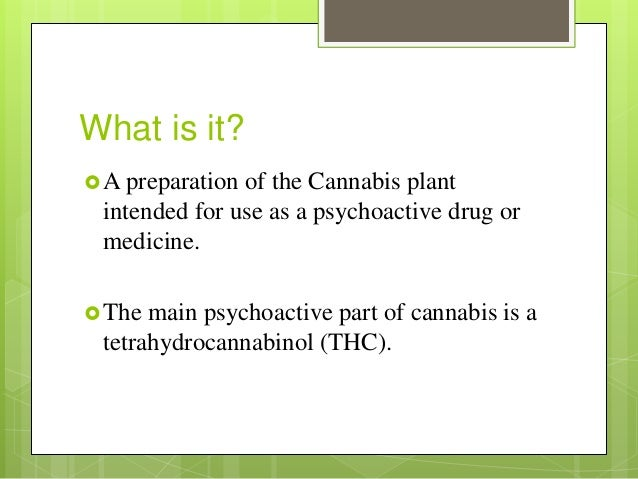 the controversial topic of the legalization of the psychoactive drug marijuana Pros and cons of legalizing marijuana essay sample  it is a number of preparations of the plant that is utilized as a psychoactive drug  legalization of .