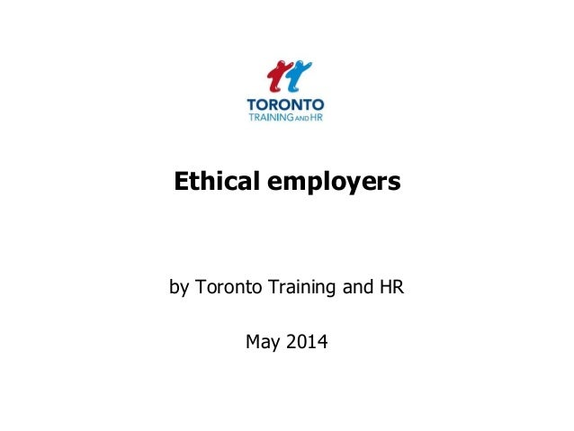 Ethical employers by Toronto Training and HR May 2014