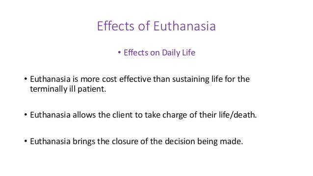 an argument in favor of euthanasia as a necessary relief Argument in favor of euthanasia essay and romans did not believe that life needed to be preserved at any cost and were tolerant of suicide in cases where no relief could be offered to the dying or when more about arguments for and against euthanasia essay argument in favor of.