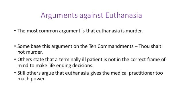 the ethics and morality of euthanasia Deontological ethics: deontological ethics, in philosophy, ethical theories that place special emphasis on the relationship between duty and the morality of human actions.