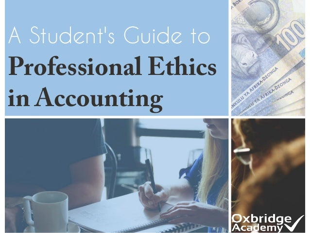 A Student's Guide to Professional Ethics in Accounting