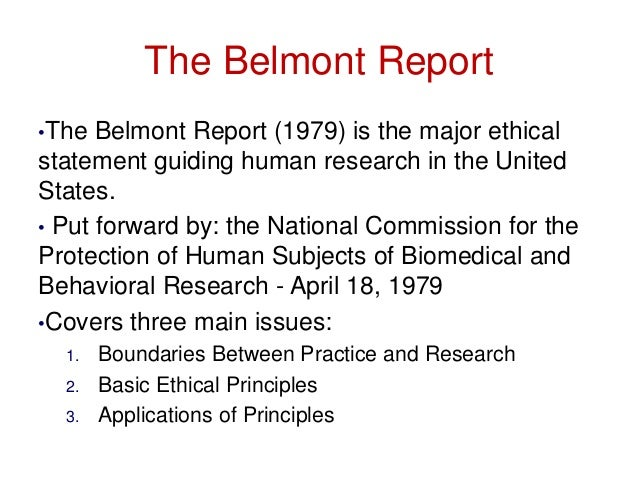 what is the belmont report why is it important