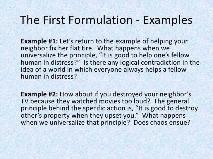 what is the first formulation of the categorical imperative according to kant Kant's first formulation of the categorical imperative is that of universalizability act only according to that maxim by which you can at the same time will that it should become a universal.