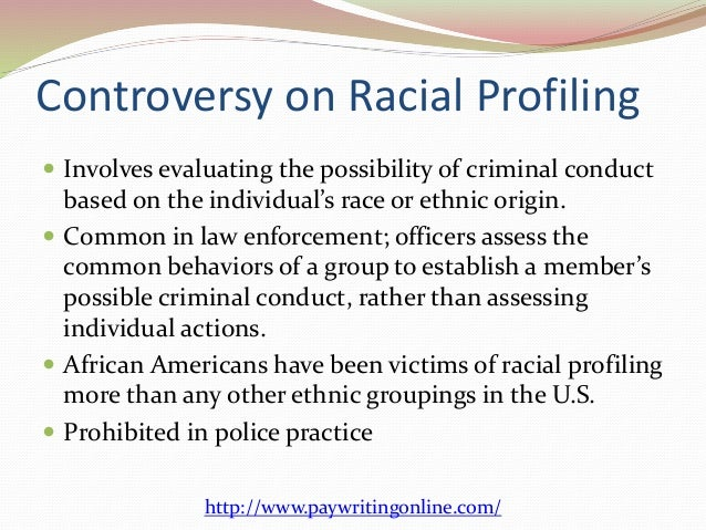 ethics policy against racial profiling 3 controversy on racial profiling