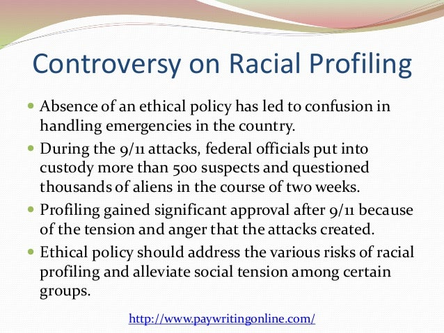 ethics policy against racial profiling  4 controversy on racial profiling